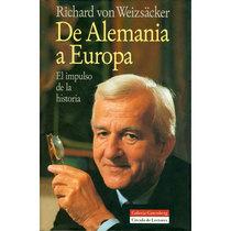 De Alemania a Europa. El impulso de la historia