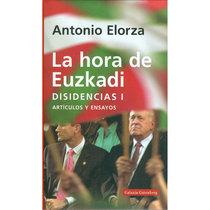 La hora de Euzkadi. Disidencias I. Artículo y ensayos