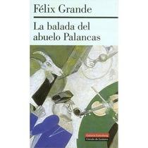 La balada del abuelo Palancas